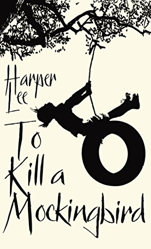 Interesting Books for Senior High School: To Kill a Mockingbird by Harper Lee