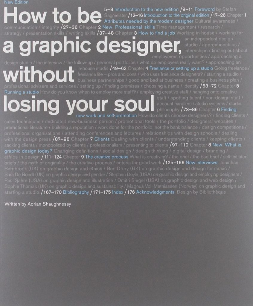 Art Books: How to be a Graphic Designer, Without Losing Your Soul by Adrian Shaughnessy
