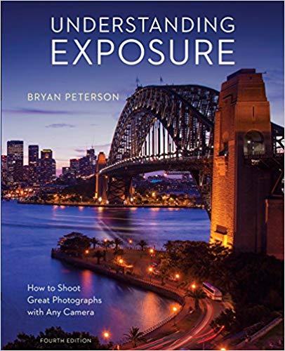Art Books: Understanding Exposure by Bryan Peterson