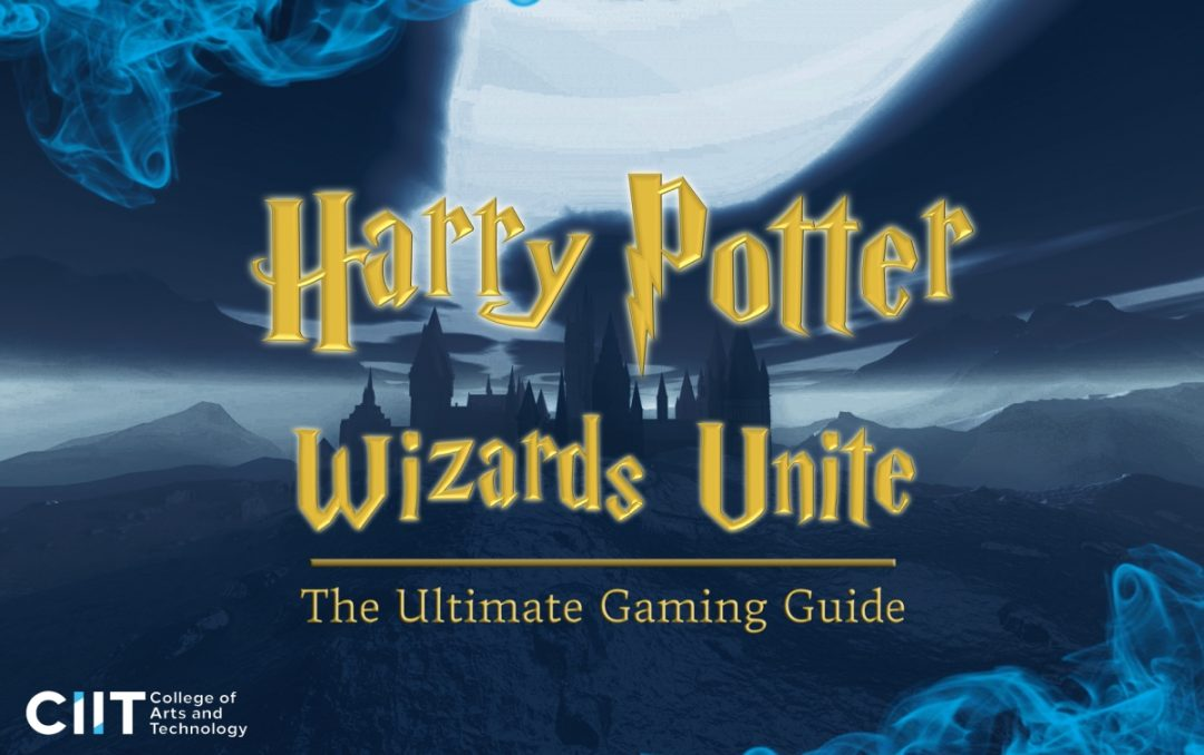 Harry Potter: Wizards Unite: The Ultimate Gaming Guide